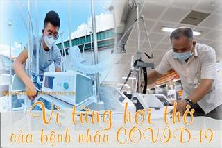 Vì từng hơi thở của bệnh nhân COVID-19