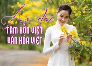 Áo dài - tâm hồn Việt, văn hóa Việt