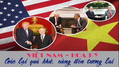 [Megastory] Việt Nam-Hoa Kỳ: Gác lại quá khứ, cùng đón tương lai