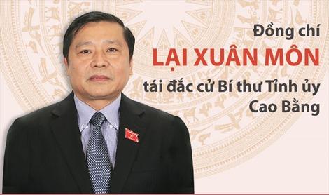 Đồng chí Lại Xuân Môn tái đắc cử Bí thư Tỉnh ủy Cao Bằng