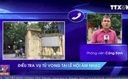 Thông tin mới nhất vụ tử vong tại Lễ hội âm nhạc Tây Hồ, Hà Nội