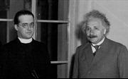 Georges Lemaitre - Nhà khoa học vĩ đại thế kỷ 20 đến Einstein cũng nể phục