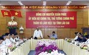Lào Cai cần hướng tới mục tiêu lọt vào tốp 15 tỉnh phát triển của cả nước