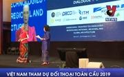 Việt Nam tham dự Đối thoại Toàn cầu 2019