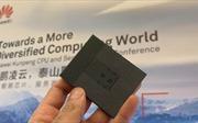 Tập đoàn Huawei trình làng CPU thế hệ mới đẳng cấp thế giới