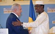 Israel và Chad chính thức nối lại quan hệ ngoại giao