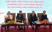 CPTPP và những rủi ro trong giao kết hợp đồng kinh doanh