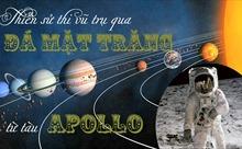 [Megastory] Thiên sử thi vũ trụ qua đá Mặt trăng từ tàu Apollo