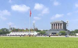 Quảng trường Ba Đình, nơi thiêng liêng ghi dấu ngày Quốc khánh của Việt Nam
