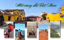 Mỗi vùng đất Việt Nam đều ẩn chứa những điều kỳ vĩ đáng bỏ công khám phá
